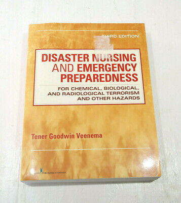 Disaster Nursing and Emergency Preparedness for Chemical, Biological, and Radi