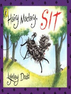 Hairy Maclary and Friends: Hairy Maclary, sit by Lynley Dodd (Spiral bound)