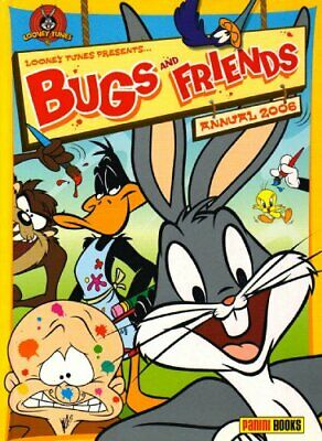Bugs and Friends Annual 2006