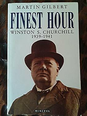 Winston S. Churchill Vol. 6 : The Finest Hour, 1939-1941 by Gilbert, Martin
