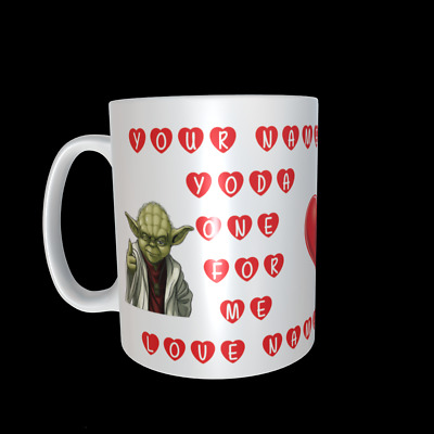Funny Yoda Valentines Mug, Novelty Personalised Cup Gift For Him Or Her