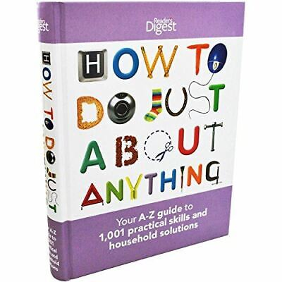How To Do Just About Anything, , Very Good, Paperback