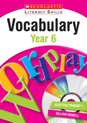 Scholastic literacy skills: Vocabulary. Year 6 by Gill Howell (Multiple-item