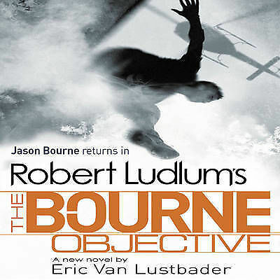 Robert Ludlums The Bourne Objective (Bourne 8) CD Expertly Refurbished Product