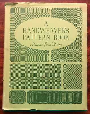 A Handweaver's Pattern Book by Marguerite Porter Davison Hardcover 1977 Revised
