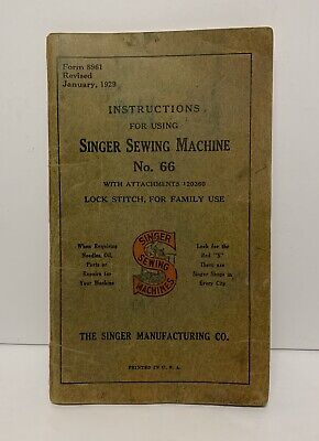 Antique 1929 Singer Sewing Machine Instruction Manual Model No.66 Early Piece