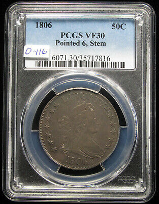 1806 Draped Bust Half Dollar Pcgs Vf30 O-116