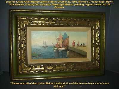 Antique French Marcel Catelein Marine Harbour Sailboats Seascape Oil Painting.
