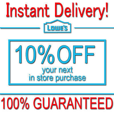 1x Lowes 10% OFF Discount Fastest DELIVERY-COUPON1 INSTORE ONLY EXP 𝟒/𝟎𝟔