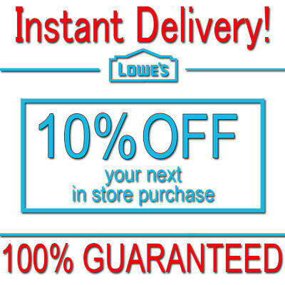 1x Lowes 10% OFF Discount Fastest DELIVERY-COUPON1 INSTORE ONLY EXP 𝟔/𝟓