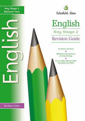 Schofield & Sims revision guides: Key Stage 2 English revision guide by Carol