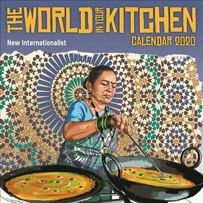 World in your Kitchen Calendar 2020 by New Internationalist 9781780265094
