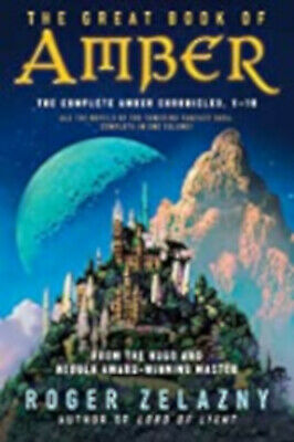 The Great Book of Amber: The Complete Amber Chronicles, 1-10 (Chronicles of Ambe