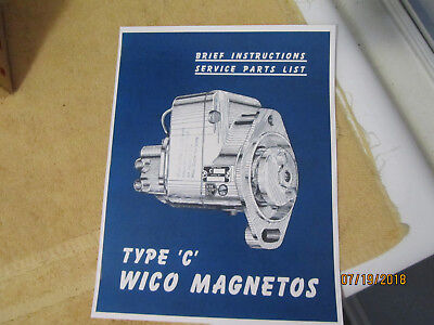 Wico Model C 2 cylinder Magneto Repair Instructions/Parts