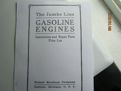 Nelson Bros. Jumbo Line Gas Engine 1 1/2 -6HP Instruction and Parts Manual
