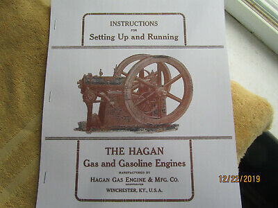 Early 1900s Hagan Gas Engine Company Instruction Manual. Whinchester KY