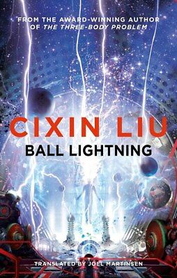 BALL LIGHTNING, Signed by Cixin Liu, Head of Zeus UK, Limited 1st