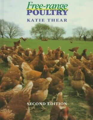 Free Range Poultry by Thear, Katie Hardback Book The Cheap Fast Free Post