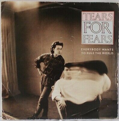 "Tears For Fears - Everybody Wants To Rule The World. 7""  Single. 1985."