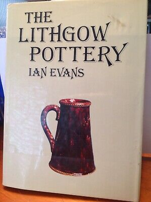 The Lithgow Pottery Book by Ian Evans, Signed And Numbered - USED condition