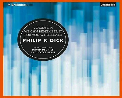 We Can Remember It for You Wholesale by Philip K Dick Unabridged CD Audiobook