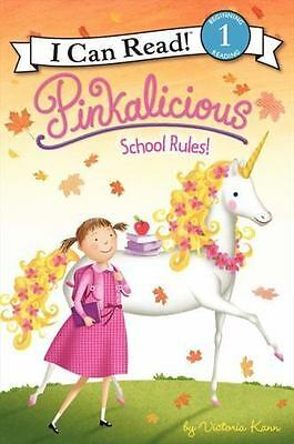 Pinkalicious: School Rules! (I Can Read Level 1) by Kann, Victoria