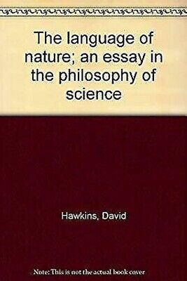 El Idioma de la Naturaleza; un Ensayo en Philosophy Of Science