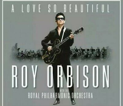 Roy Orbison and the Royal Philharmonic Orchestra : A Love So Beautiful, VG