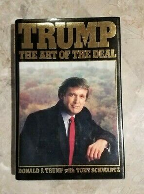 TRUMP The Art Of The Deal Donald Trump Stated - 1st Edition / 1st Printing - NM