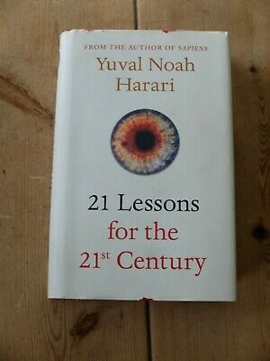 21 Lessons for the 21st Century by Yuval Noah Harari (hardback, 2018) -first