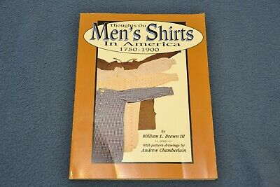 Thoughts on Men's Shirts in America 1750-1900, William L. Brown Vintage Fashion