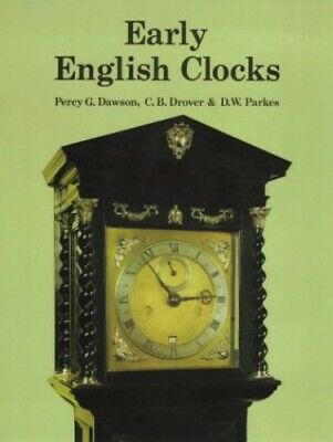 Early English Clocks by Drover, C.B. Hardback Book The Cheap Fast Free Post