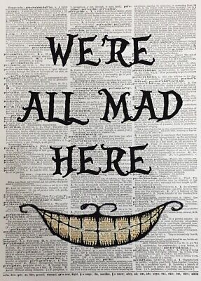 A3 Alice In Wonderland Grin Vintage Dictionary Page Wall Art All Mad Here Quote