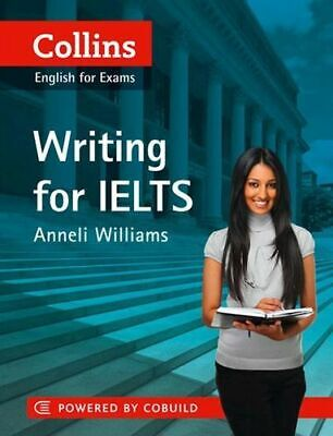 NEW Collins Writing for IELTS By Anneli Williams Paperback Free Shipping