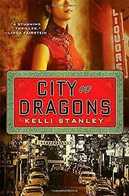 City of Dragons by Stanley, Kelli