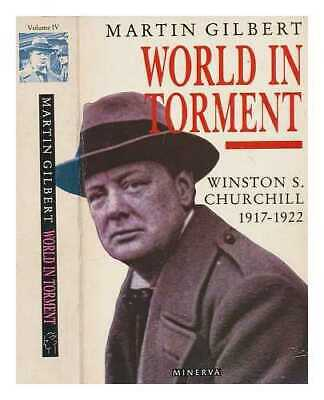 World in torment : Winston S. Churchill, 1916-1922 / Martin Gilbert
