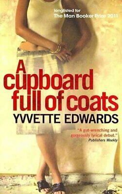 A Cupboard Full of Coats Longlisted for the Man Booker Prize 9781851688388