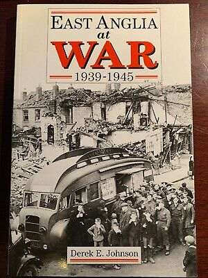 East Anglia At War 1939-45 WWII