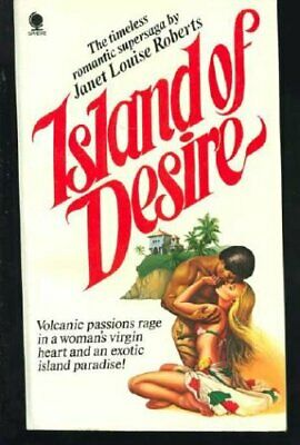 Island of Desire By Janet Louise Roberts