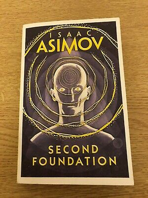 Second Foundation - Isaac Asimov (9780008117511) 2016 Harper Voyager