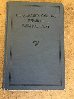 Vintage 1927 John Deere operation care and repair farm machinery First edition