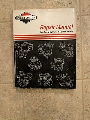 Briggs & Stratton Service And Repair Instructions Single Cylinder 4-Cycle Engine