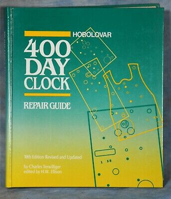 Vintage 1991 Book Horolovar 400 Day Clock Repair Guide by Charles Terwilliger