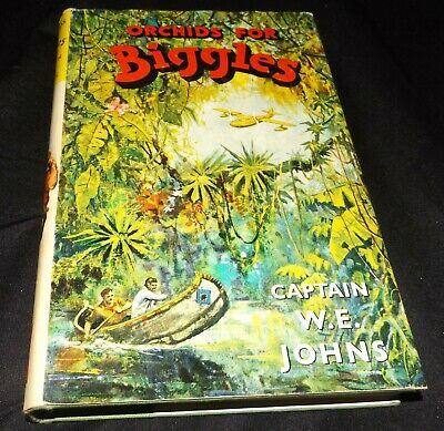 1962 1st Edition Orchids For Biggles by Captain W.E. Johns Vintage Hardback Book