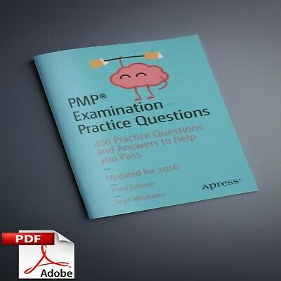 PMP Examination Practice Questions - Study Guide  PMBOK ( P.DF BEST SELLER )