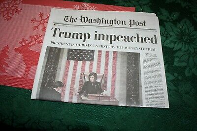 2 Washington Post - 12/19/19 Trump Impeached 2/6/20 Trump Acquitted!