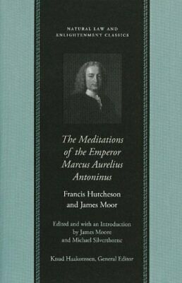 Meditations of the Emperor Marcus Aurelius Ant... by Francis Hutcheson Paperback