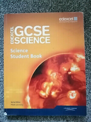 Edexel GCSE Science Student book - ed M. Levesley with revision questions