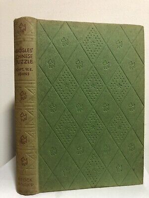 RARE! BIGGLES' CHINESE PUZZLE (1955) by Captain W E Johns H/C 1st Edition