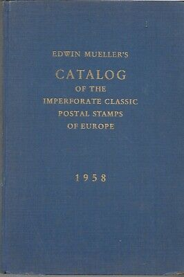 Europa/ Europe. Imperforate Classic Postal Stamps of Europe. By Edwin Mueller.